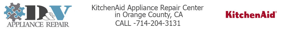 KitchenAid Appliance Repair Center in Orange County, CA